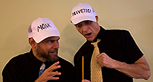 Doug and Dave, as Bud and Doug, as Monk and Helvetica
