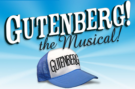 Theatre News: 'Gutenberg! The Musical!' Opens Friday in Baltimore!